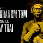 (English) Най Кханом Том — боевая легенда тайского бокса
